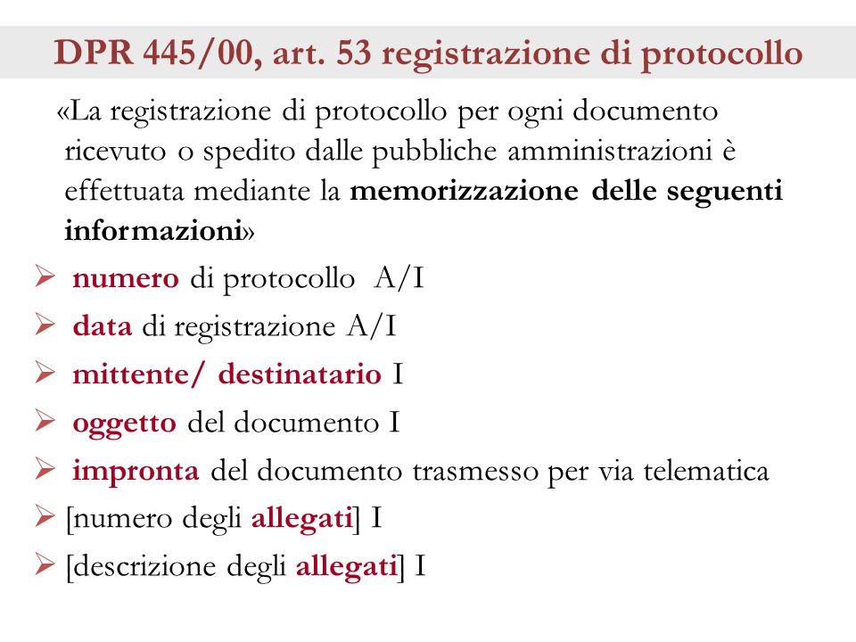 DPR 445/00, art. 53 registrazione di protocollo