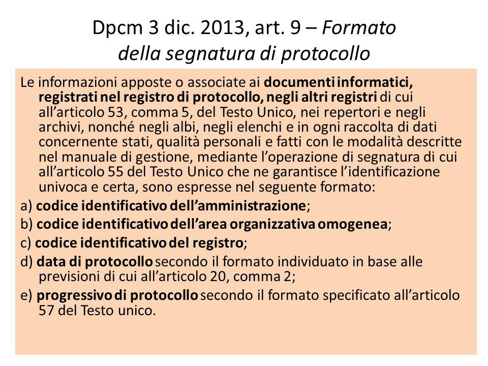Dpcm 3 dic. 2013, art. 9 – Formato della segnatura di protocollo