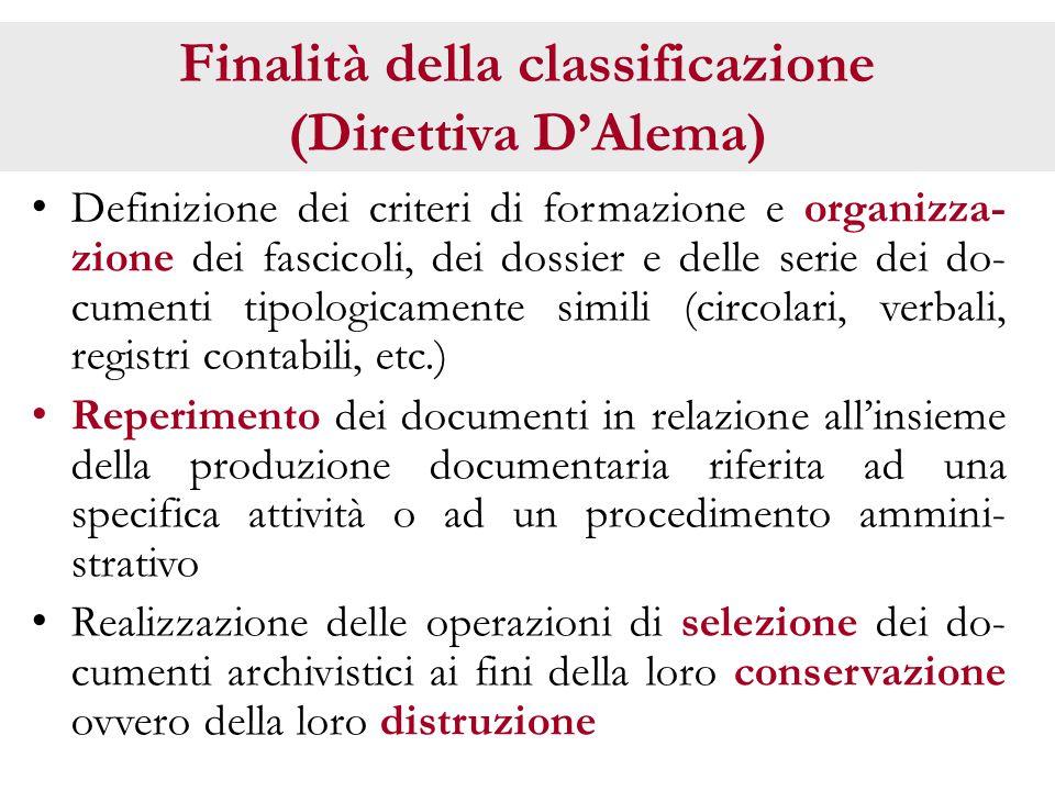 Finalità della classificazione (Direttiva D'Alema)