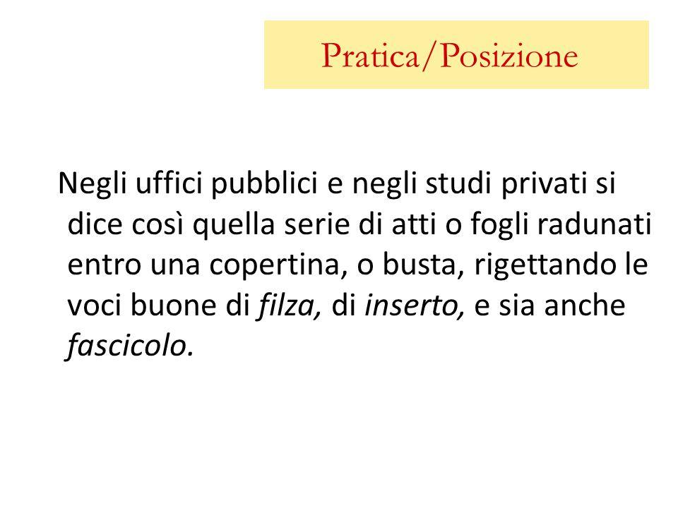 Pratica/Posizione