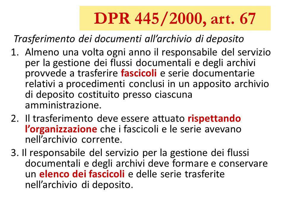 DPR 445/2000, art. 67 Trasferimento dei documenti all'archivio di deposito.