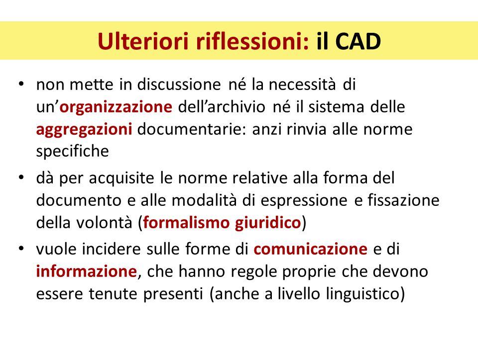 Ulteriori riflessioni: il CAD