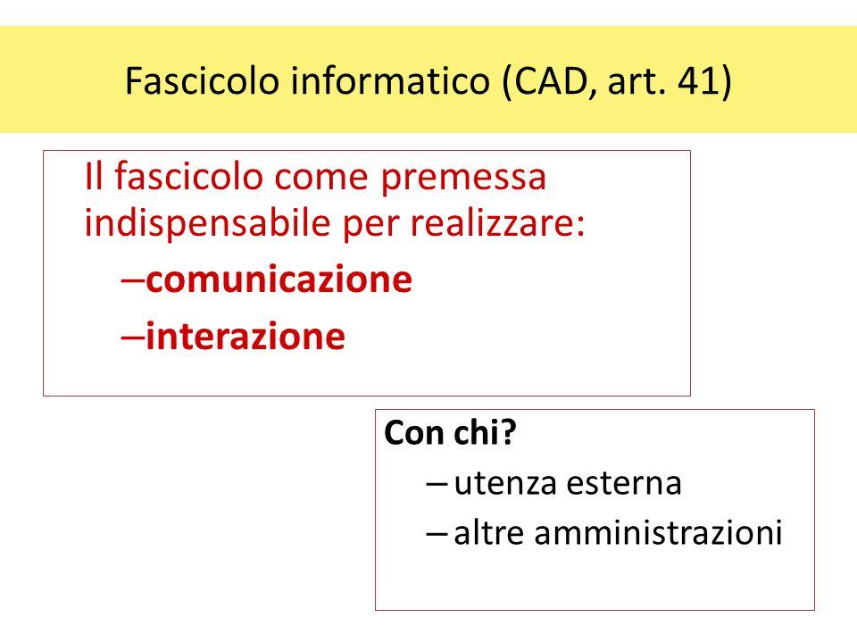 Fascicolo informatico (CAD, art. 41)