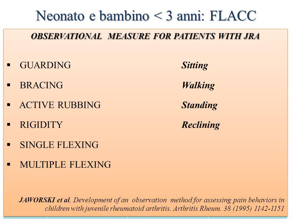 Neonato e bambino < 3 anni: FLACC