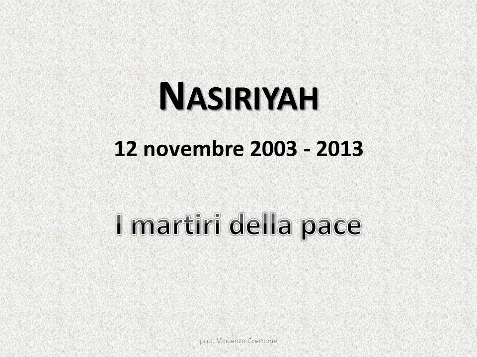 Nasiriyah 12 novembre 2003 - 2013 I martiri della pace