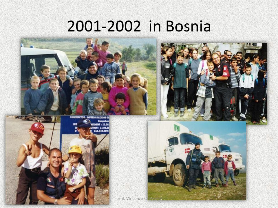 2001-2002 in Bosnia prof. Vincenzo Cremone