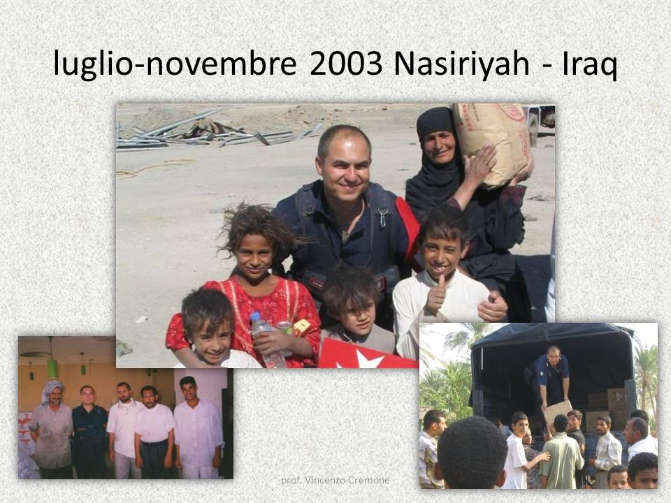 luglio-novembre 2003 Nasiriyah - Iraq