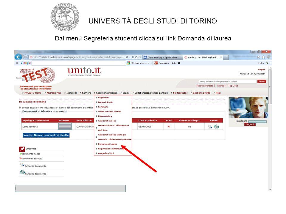 Dal menù Segreteria studenti clicca sul link Domanda di laurea