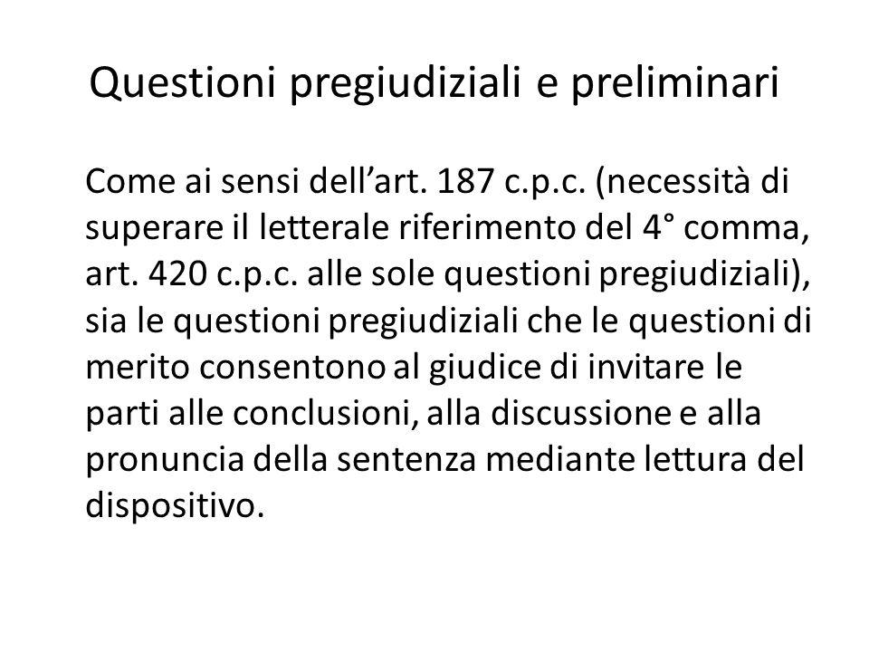 Questioni pregiudiziali e preliminari