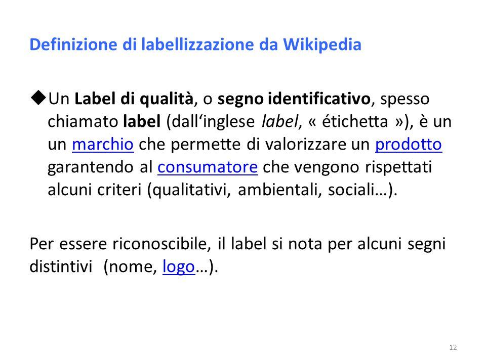 Definizione di labellizzazione da Wikipedia
