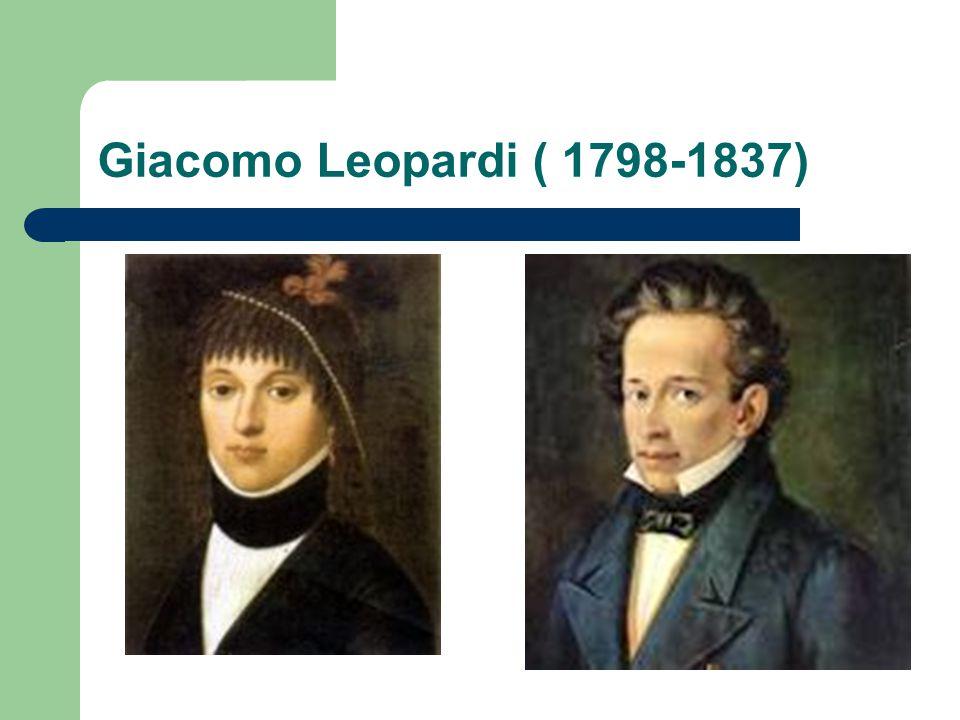 Giacomo Leopardi ( 1798-1837)