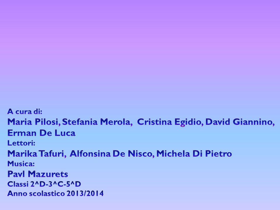 Marika Tafuri, Alfonsina De Nisco, Michela Di Pietro Pavl Mazurets