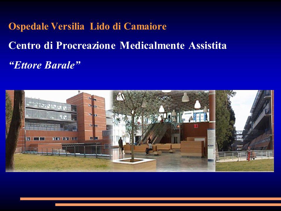 Ospedale Versilia Lido di Camaiore Centro di Procreazione Medicalmente Assistita Ettore Barale
