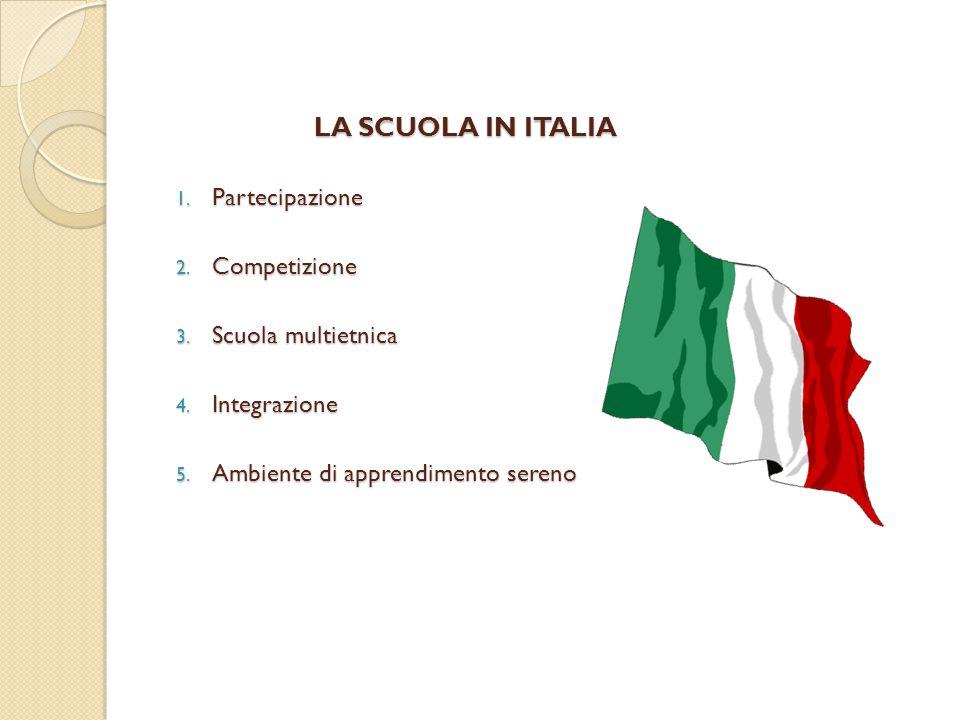 LA SCUOLA IN ITALIA Partecipazione Competizione Scuola multietnica