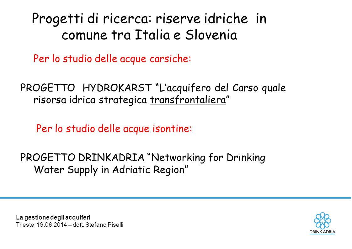 Progetti di ricerca: riserve idriche in comune tra Italia e Slovenia