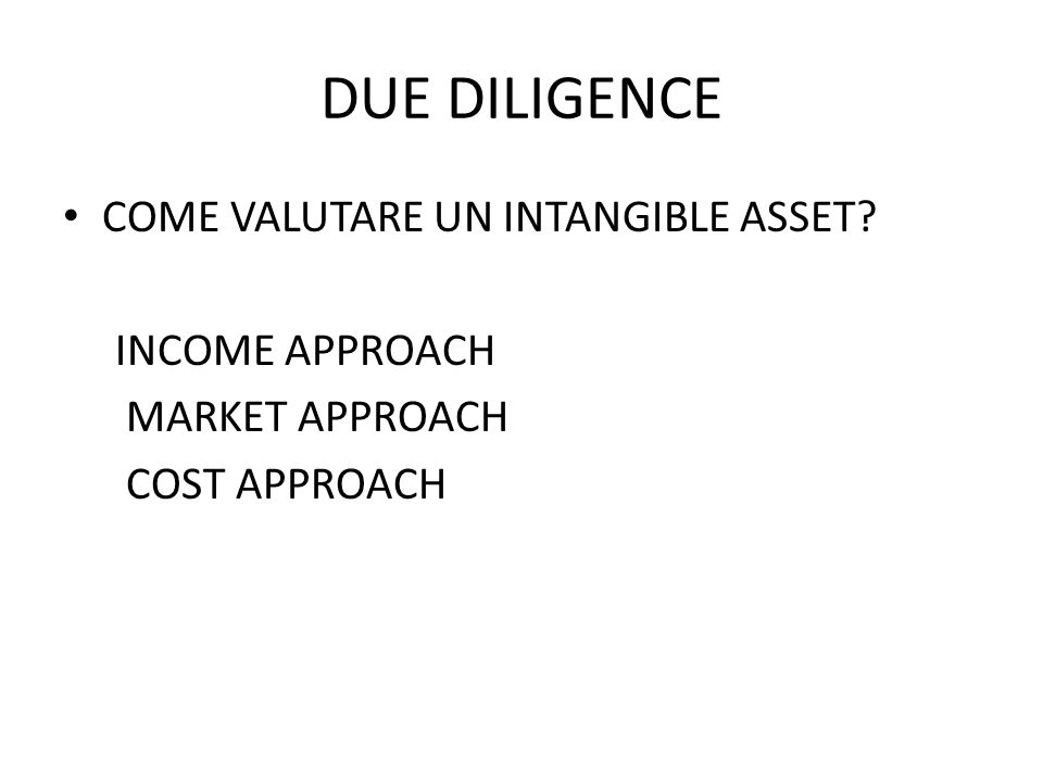 DUE DILIGENCE COME VALUTARE UN INTANGIBLE ASSET INCOME APPROACH