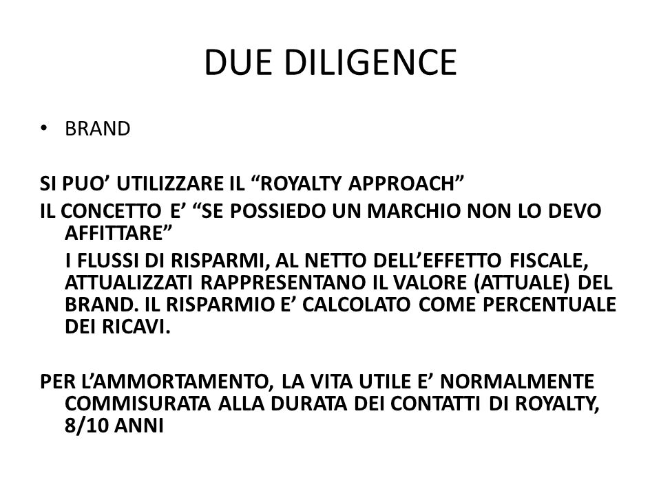 DUE DILIGENCE BRAND SI PUO' UTILIZZARE IL ROYALTY APPROACH