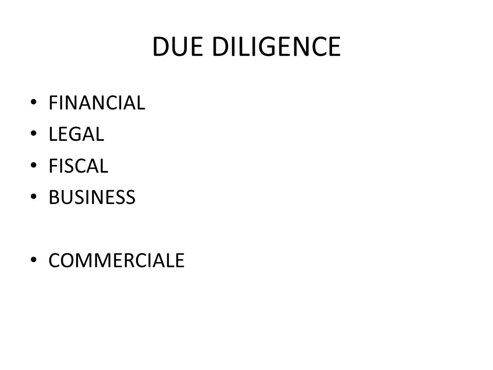 DUE DILIGENCE FINANCIAL LEGAL FISCAL BUSINESS COMMERCIALE
