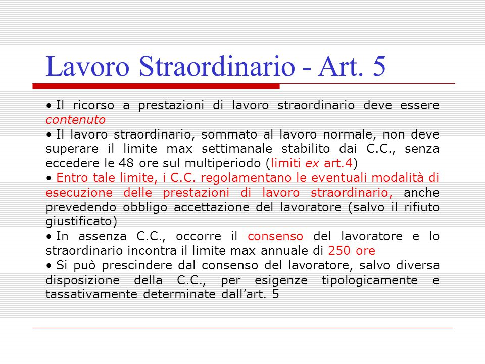 Lavoro Straordinario - Art. 5