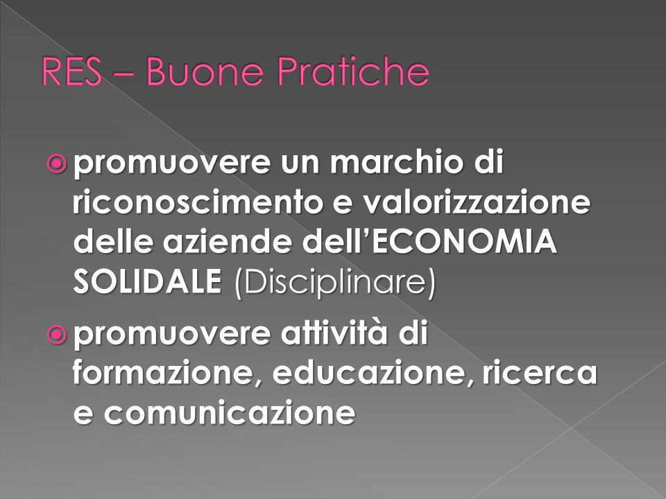RES – Buone Pratiche promuovere un marchio di riconoscimento e valorizzazione delle aziende dell'ECONOMIA SOLIDALE (Disciplinare)