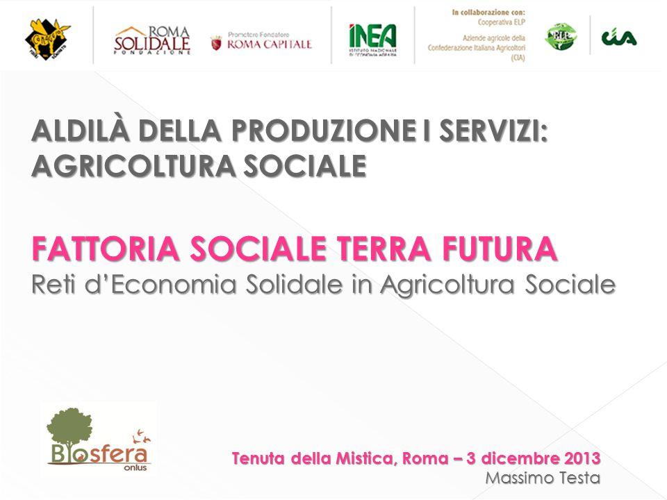 FATTORIA SOCIALE TERRA FUTURA