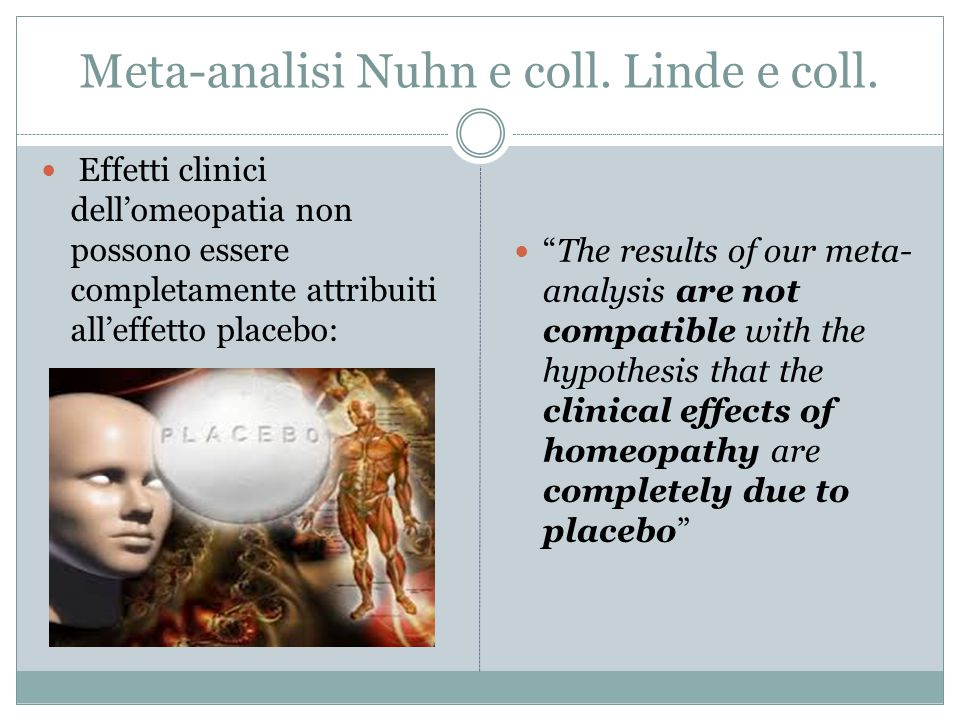 Meta-analisi Nuhn e coll. Linde e coll.