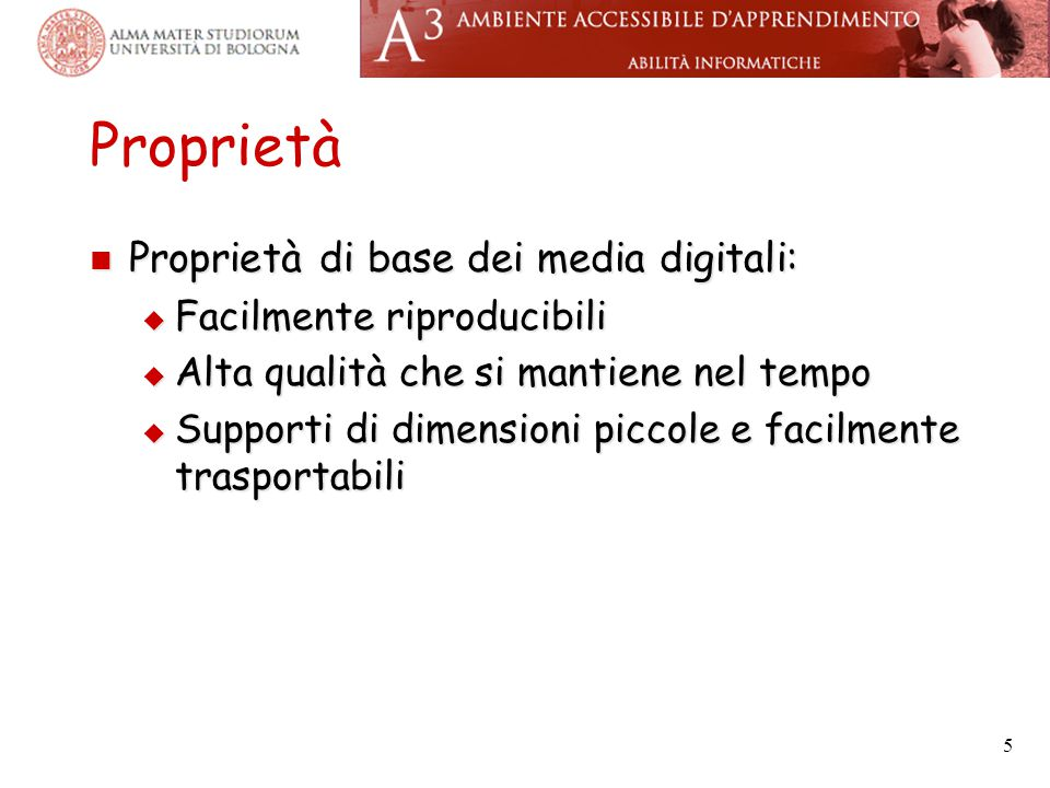 Proprietà Proprietà di base dei media digitali: