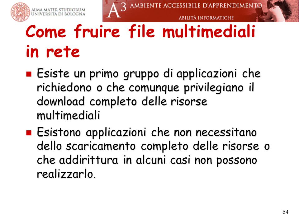 Come fruire file multimediali in rete