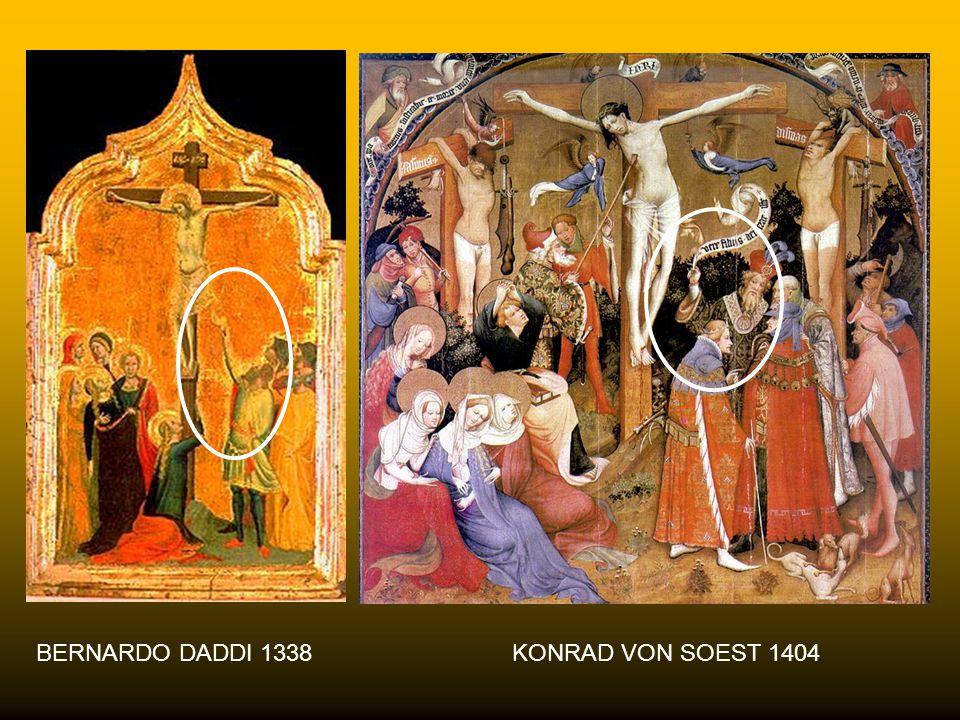 BERNARDO DADDI 1338 KONRAD VON SOEST 1404