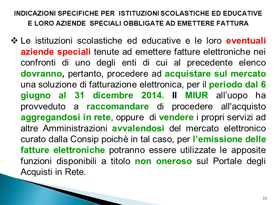 INDICAZIONI SPECIFICHE PER ISTITUZIONI SCOLASTICHE ED EDUCATIVE
