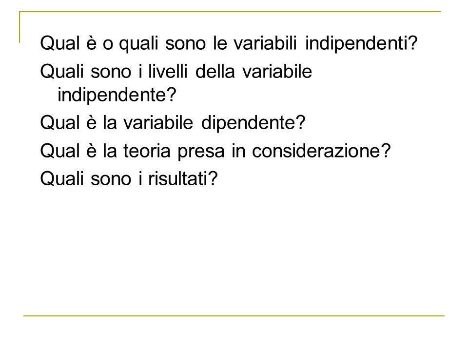 Qual è o quali sono le variabili indipendenti