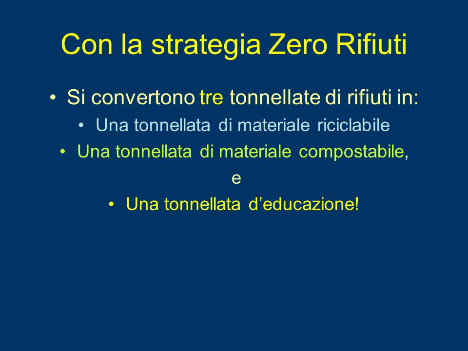 Con la strategia Zero Rifiuti