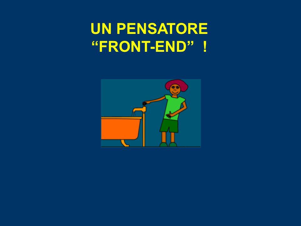 UN PENSATORE FRONT-END !