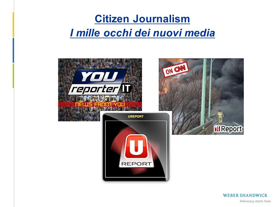 Citizen Journalism I mille occhi dei nuovi media