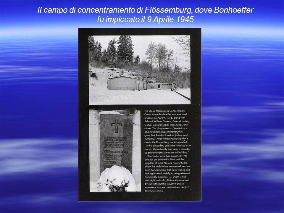 Il campo di concentramento di Flössemburg, dove Bonhoeffer fu impiccato il 9 Aprile 1945