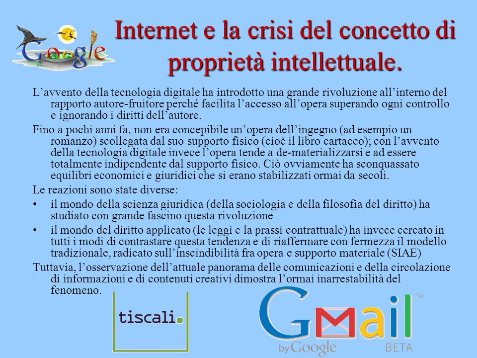 Internet e la crisi del concetto di proprietà intellettuale.