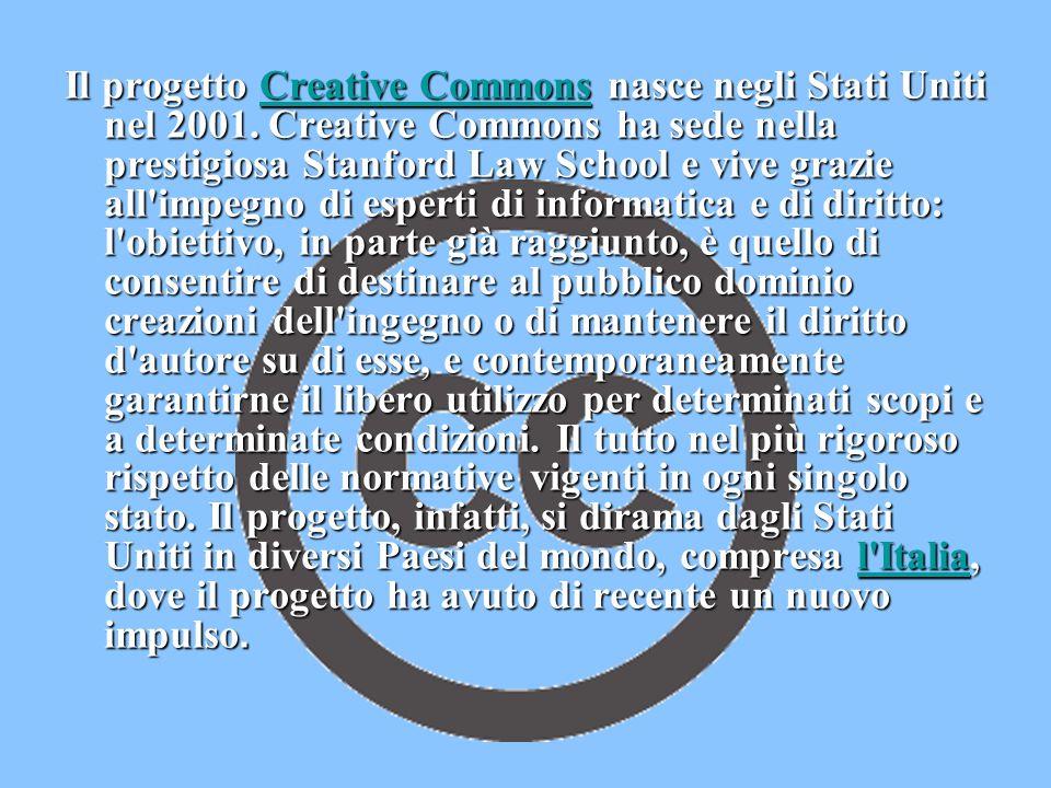 Il progetto Creative Commons nasce negli Stati Uniti nel 2001