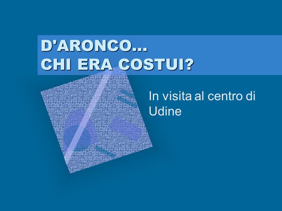 In visita al centro di Udine