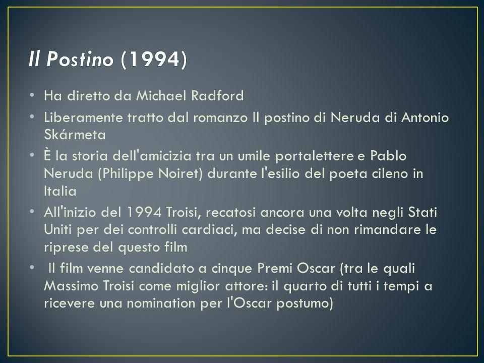 Il Postino (1994) Ha diretto da Michael Radford