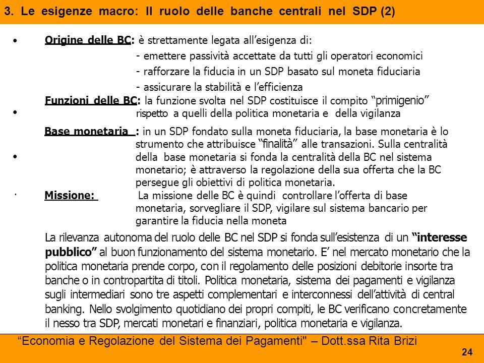 3. Le esigenze macro: Il ruolo delle banche centrali nel SDP (2)