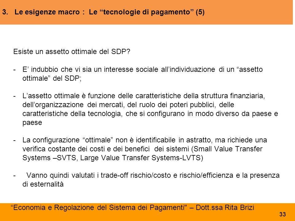 3. Le esigenze macro : Le tecnologie di pagamento (5)