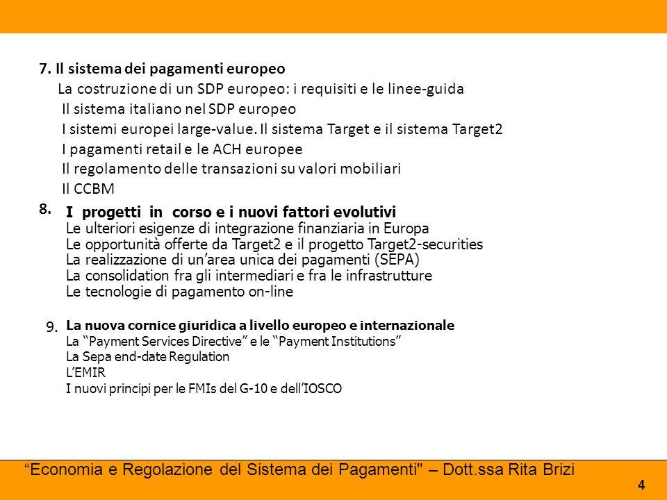 7. Il sistema dei pagamenti europeo