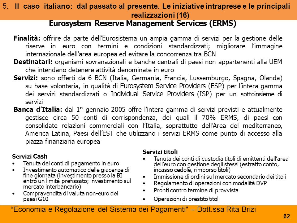 Eurosystem Reserve Management Services (ERMS)