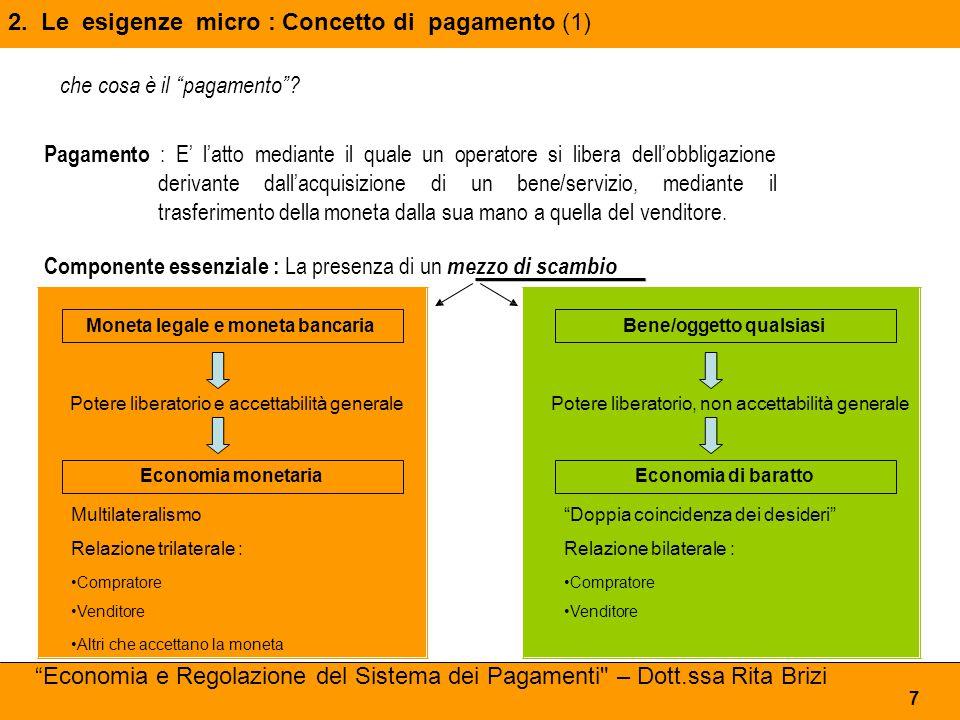 2. Le esigenze micro : Concetto di pagamento (1)