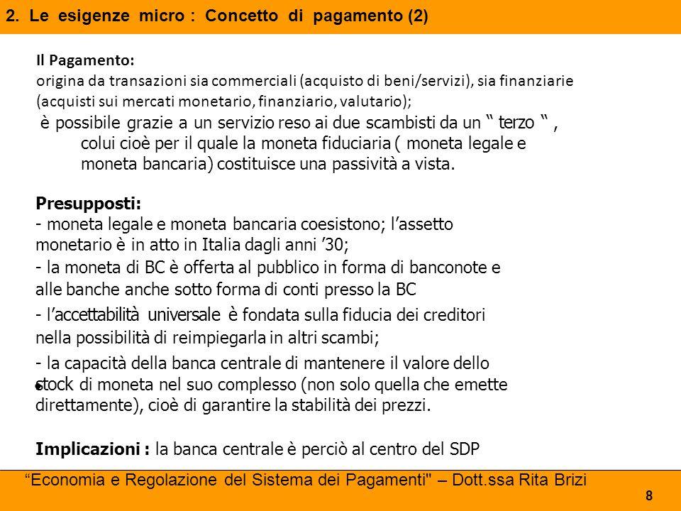 2. Le esigenze micro : Concetto di pagamento (2)
