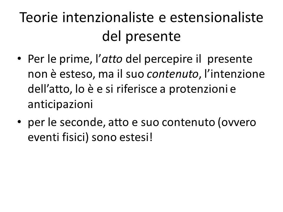 Teorie intenzionaliste e estensionaliste del presente