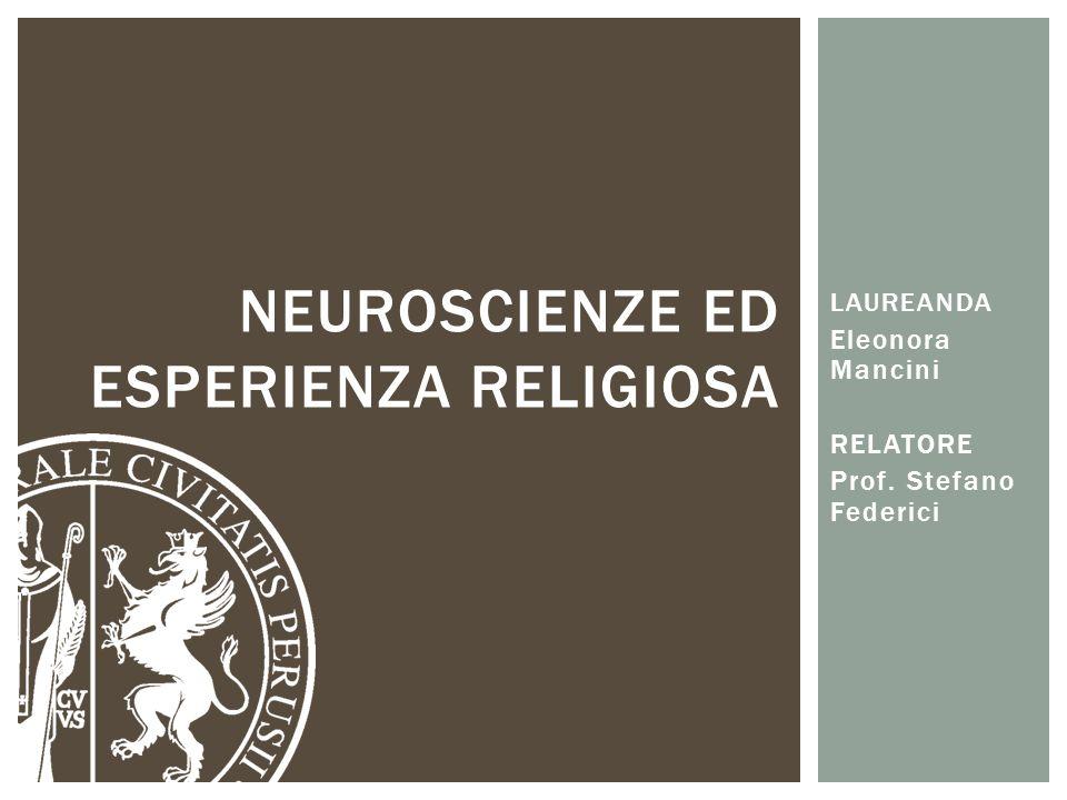 Neuroscienze ed esperienza religiosa