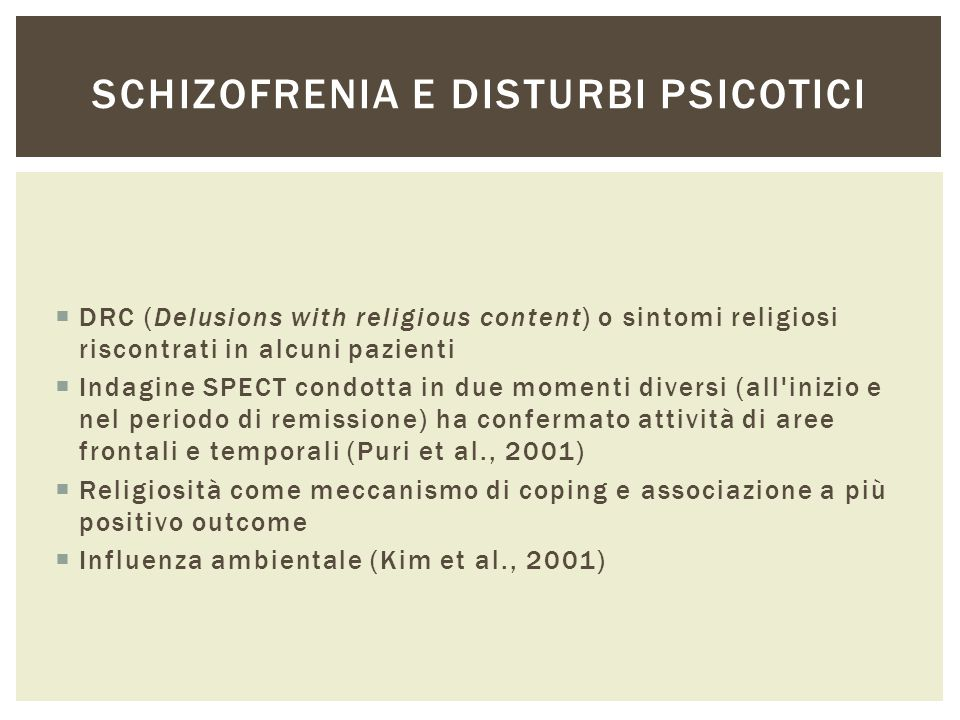 Schizofrenia e disturbi psicotici