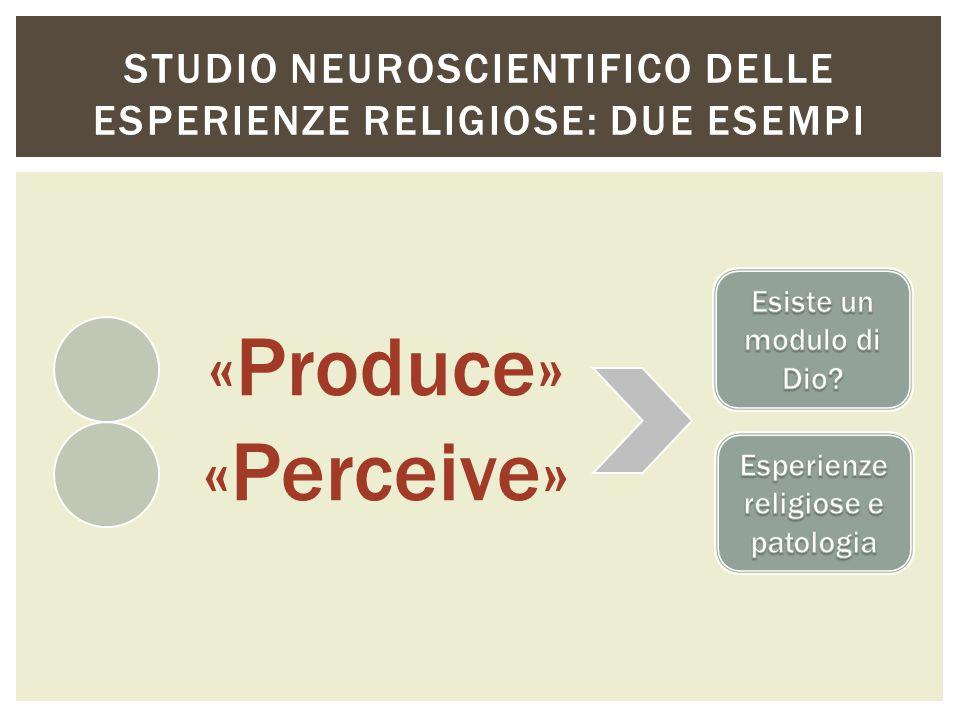 Studio neuroscientifico delle esperienze religiose: due esempi