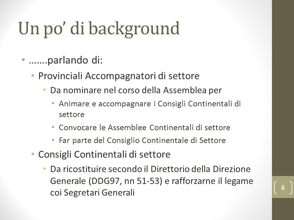 Un po' di background …….parlando di: